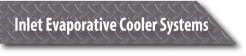 Inlet Evaporative Cooler Systems
